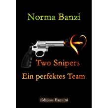 Two Snipers - Ein perfektes Team (Tough SEALs in Love 5)