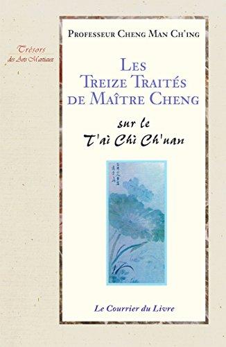 les-treize-traites-de-maitre-cheng-sur-le-tai-chi-chuan