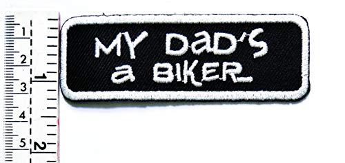 Aufnäher My Dad's a Biker, lustiges Aufnähen, Motorrad, Outlaw Hog MC Biker Rider Hippie Punk Rock Aufbügler Weste/Jacke Biker Biker Biker Tattoo Jacke T-Shirt Aufnäher Bügelbild Aufbügler