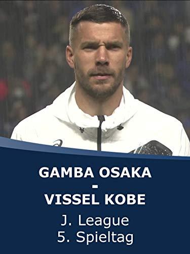 Gamba Osaka - Vissel Kobe