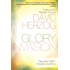 Glory Invasion Expanded Edition: Walking Under an Open Heaven