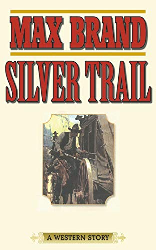 Silver Trail: A Western Story Sheriff-holster