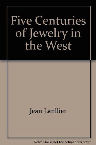 Five Centuries of Jewelery
