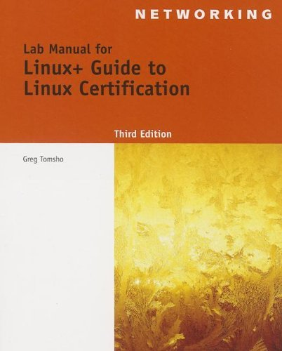 Lab Manual for Eckert's Linux+ Guide to Linux Certification, 3rd (Test Preparation) by Jason W. Eckert (2013-04-16) par Jason W. Eckert