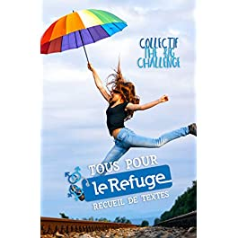 Tous pour Le Refuge! Format Kindle