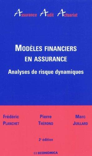 Modèles financiers en assurance par Frédéric Planchet
