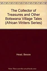 The Collector of Treasures And Other Botswana Village Tales (African Writers) by Bessie Head (1977-12-03)