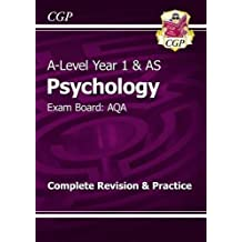 A-Level Psychology: AQA Year 1 & AS Complete Revision & Practice (CGP A-Level Psychology)