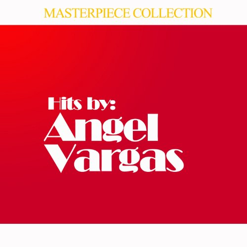 Hits by Angel Vargas