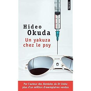 Un yakuza chez le psy. & autres patients du Dr Irabu