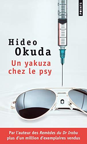Un yakuza chez le psy. & autres patients du Dr Irabu par Hideo Okuda