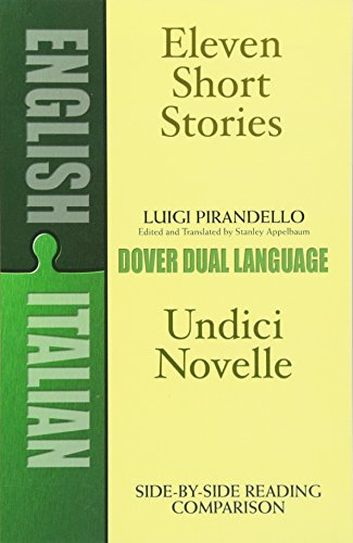 Eleven Short Stories/Undici Novelle: A Dual-Language Book di Luigi Pirandello