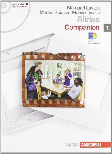 Slides. Companion. Con espansione online. Per le Scuole superiori. Con CD Audio. Con CD-ROM: 1