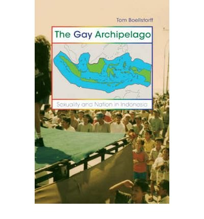 [(The Gay Archipelago: Sexuality and Nat...