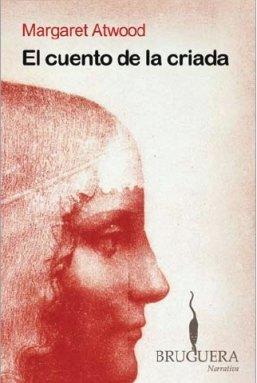 EL CUENTO DE LA CRIADA (BRUGUERA)