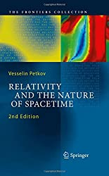Relativity and the Nature of Spacetime (The Frontiers Collection)
