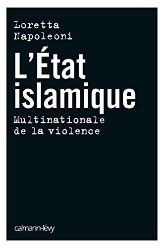 L'Etat islamique: Multinationale de la violence