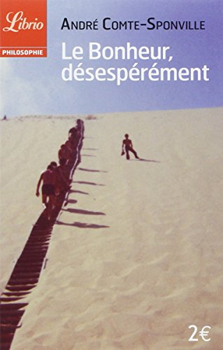 Le bonheur, désespérément