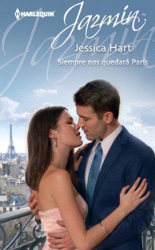 Siempre nos quedará París (Jazmín) por Jessica Hart