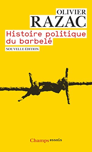 Histoire politique du barbelé