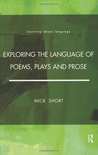 Exploring the Language of Poems, Plays and Prose (Learning about Language)