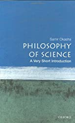 Philosophy of Science: A Very Short Introduction by Samir Okasha (2002-07-15)