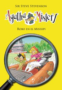 Robo En El Misisipi (Agatha Mistery) por Sir Steve Stevenson