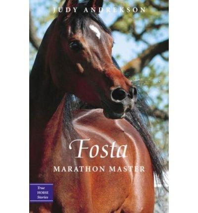 [( Fosta: Marathon Master )] [by: Judy Andrekson] [May-2011]