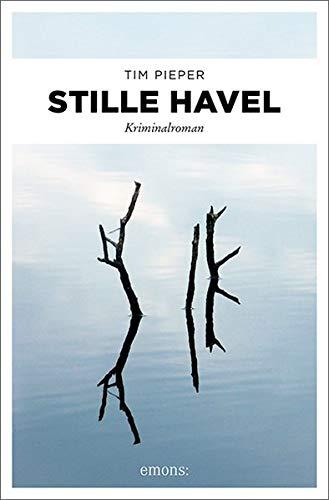 Buchseite und Rezensionen zu 'Stille Havel: Kriminalroman' von Tim Pieper