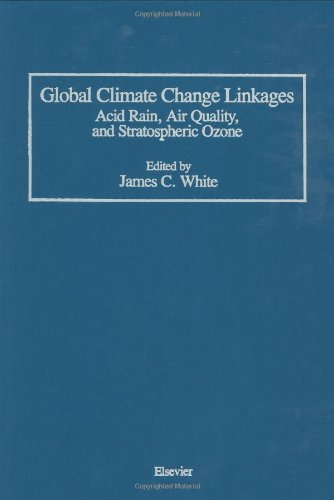 Global Climate Change Linkages: Acid Rain, Air Quality, and Stratospheric Ozone (Icss Study; 13)