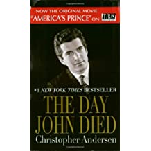 The Day John Died by Christopher Andersen (2001-06-01)