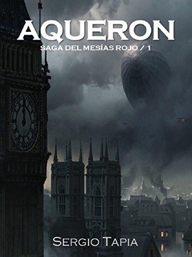 Aqueron: La Plaga Oscura (Saga del Mesías Rojo nº 1)