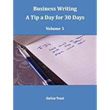 Business Writing—A Tip a Day for 30 Days