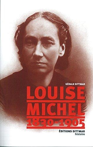 Louise Michel (1830-1905) par Gérald Dittmar