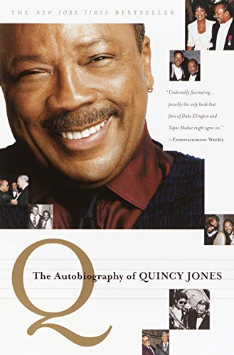 Q: The Autobiography of Quincy Jones (English Edition)