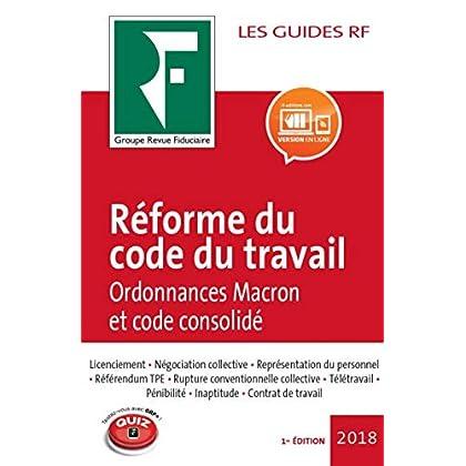 Réforme du code du travail 2018: Ordonnances Macron et code consolidé