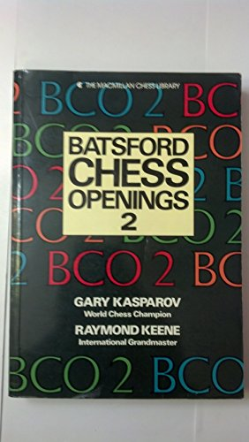 Title: Batsford chess openings 2 The Macmillan chess libr
