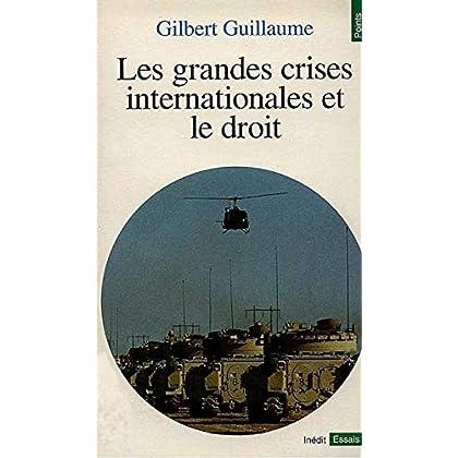 Les grandes crises internationales et le droit