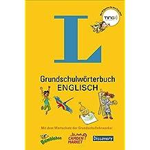 Grundschulwörterbuch Englisch - Mit Spielen für den Ting-Stift: In Kooperation mit Diesterweg, Westermann und Schroedel (Langenscheidt Grundschulwörterbücher)