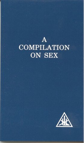 A Compilation on Sex by Alice A. Bailey (1990-06-30)