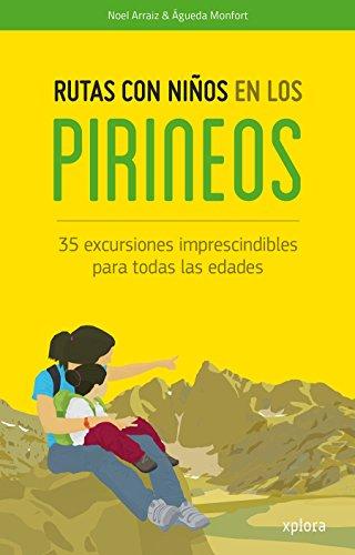 Rutas con niños en los Pirineos par Noel Arraiz Garcia