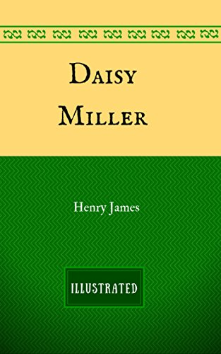 daisy-miller-by-henry-james-illustrated-english-edition
