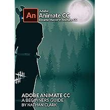ADOBE ANIMATE CC A BEGINNERS GUIDE