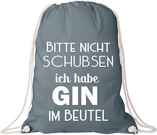 EZYshirt® Bitte nicht schubsen ich habe Gin im Beutel Baumwoll Stoffbeutel (Habe Ich Eine Braut-shirt)