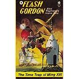 The Time Trap of Ming XIII (Flash Gordon) by Alex Raymond (1974-05-03)