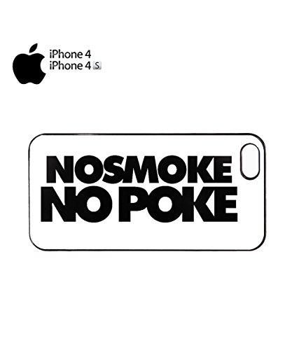 No Smoke No Poke Funny Bad Girl Boy Novelty Swag Mobile Phone Case Cover iPhone 5&5s White Noir