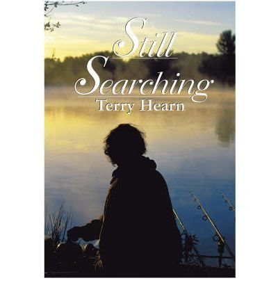 [(Still Searching)] [ By (author) Terry Hearn, Contributions by Jason Hayward, Contributions by Micky Gray, Contributions by Steve Webb, Contributions by Joe Morgan, Contributions by Greg Richardson, Contributions by Jerry Hammond, Contributions by Nigel Sharp ] [December, 2006]