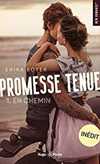 Promesse tenue - tome 1 par Erika Boyer