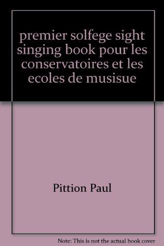 premier solfege sight singing book pour les conser...