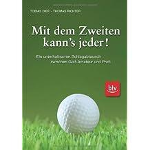 Golf. Mit dem Zweiten kanns jeder: Ein unterhaltsamer Schlagabtausch zwischen Amateur und Profi